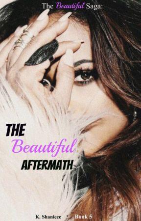 The Beautiful Aftermath by ShonaShaniece