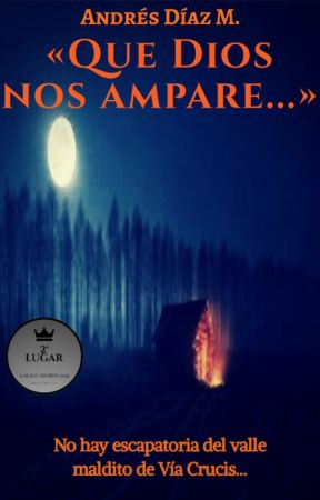 «Que Dios nos ampare...» by Andres22DM