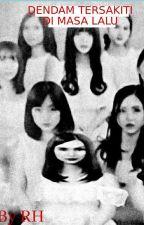 Dendam  tersakiti Dimasa Lalu  season 2 by no_minwo