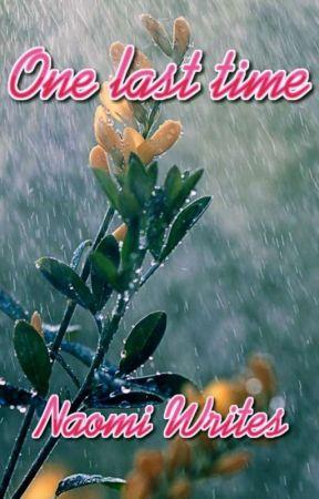 One Last Time #ArjunKanungo by NaomiWrites01