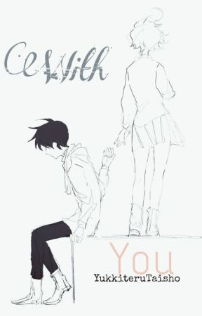 With you | TPN by YukkiteruTaisho