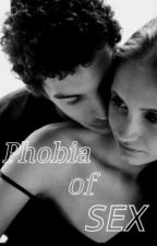 Phobia of Sex by Jenlist