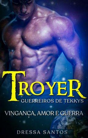 Troyer - Guerreiros de Tekkys by Dressa_Amore1