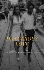 Dangerous love by creativepassion_