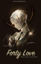 Forty | Love ♡  Tennis Yandere Boys × Reader by terrestrialations