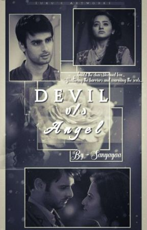 Devil Vs Angel  by sanyayaa