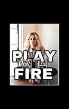 1| PLAY WITH FIRE [HAYLEY MARSHALL] by puresalvatore