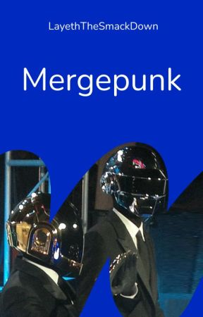 MergePunk: An Ooorah & WattpadPunkFiction Anthology by LayethTheSmackDown