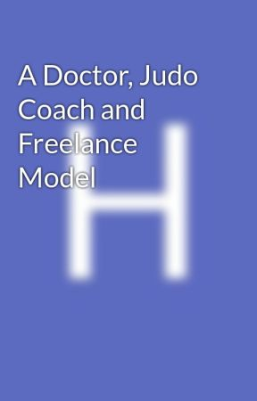 A Doctor, Judo Coach and Freelance Model by stevie_john