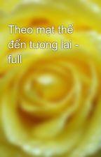 Theo mạt thế đến tương lai - full by yellow072009