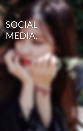 SOCIAL MEDIA. by stargaze_official