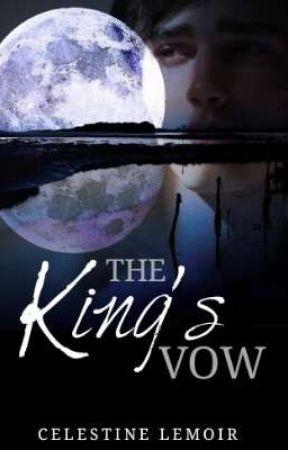 The King's Vow by Celestine_Lemoir