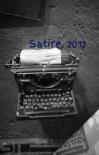 Satire, 2012 by Tabitha3330