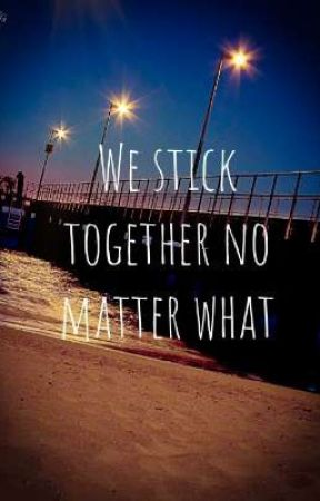 We stick together no matter what by BeCreativePlease