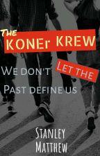 KONER KREW by StanleyMatthew020412