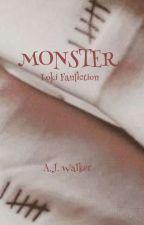 Monster: Loki Fanfiction  by AJWalker394