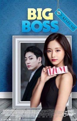 Đọc truyện [TZUKOOK] Đại Boss trẻ con cực kì yêu vợ