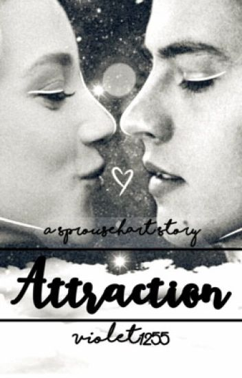 Attraction ~ Sprousehart