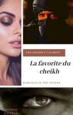 La favorite du cheikh by Lamiss141