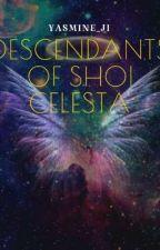 Descendants of Shoi Celesta  by Yasmine_Ji