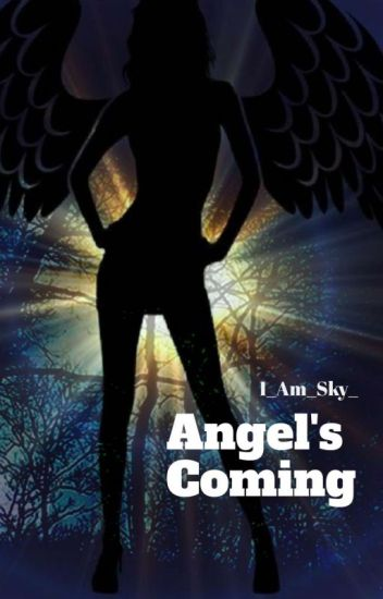 Angel's Coming