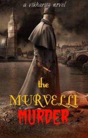The Murvelli Murder by vikhariiz