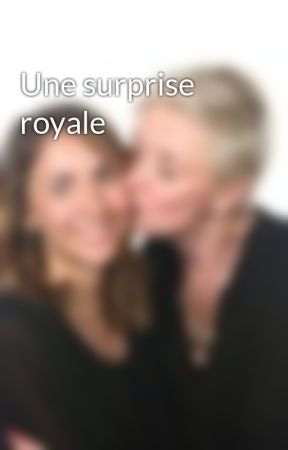 Une surprise royale by Sevryna