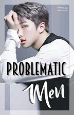 Problematic Men | KNJ by wittyalice
