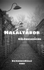 Haláltábor (külön kiadások) by GonoszBalerina