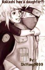 Kakashi has a Daughter?! by ShiYong3699