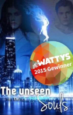 The unseen souls {#wattys2015} by DeliaMunoz