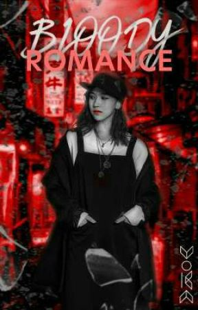 Bloody Romance [ Completed ] by IncrediblyLovely
