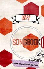 My songbook by ShmurrlikeSupawoman