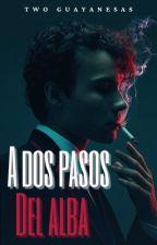 A Dos Pasos Del Alba (LGBT) by twoguayanesas