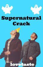 Supernatural Crack by ghostphan