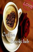 Coffee Club (BOOK TWO) INACTIVE by MyScarletRed