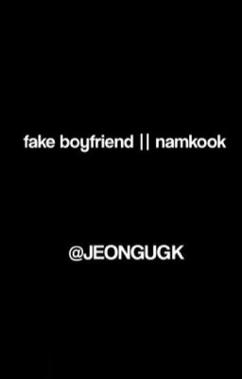 Fake Boyfriend- Namkook - 1D_PM - Wattpad