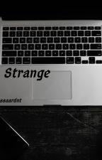 Strange by anissaardnt