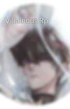 Villainous Rp by Blue-Rose-Princess19