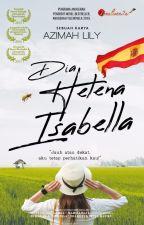 Dia Helena Isabella by karyaseni2u