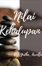 NILAI KEHIDUPAN  by Yudha_Arvella22