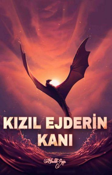 KIZIL EJDERİN KANI by BlackkRain