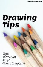 Drawing Tips-Aretablesreal1476 by aretablesreal1476