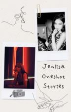 Jenlisa Oneshot Stories by Raleigh1103