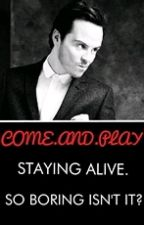 COME.AND.PLAY (James Moriarty FanFiction) *Completed* by xoxLittleLottiexox