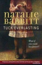 Tuck Everlasting by AalimahMuhammad