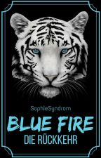 Blue Fire - The Return by SophieSyndrom