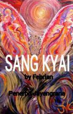 SANG KYAI by jayengrana