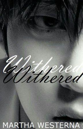 WITHERED ( Taejin )✅ by Marthawesterna