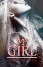 My Girl by CarolineAdams